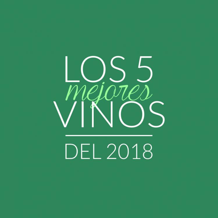¡Ustedes votaron! Los 5 mejores vinos del 2018